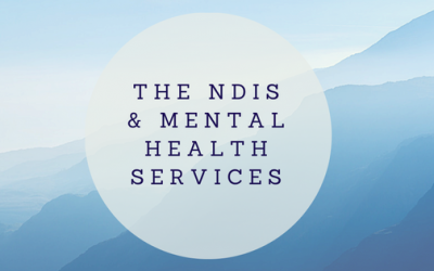 The NDIS & Mental Health Services